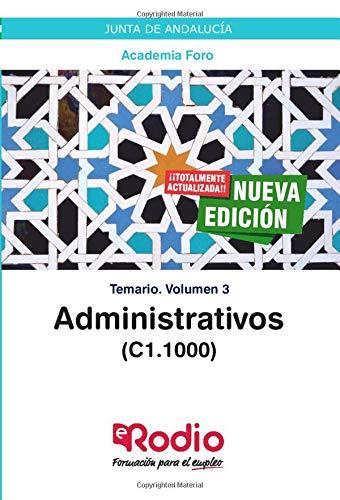 Administrativos (C1.1000). Junta de Andalucía: Temario. Volumen 3