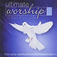 Ultimate Worship Collection by Various (2003-05-03)