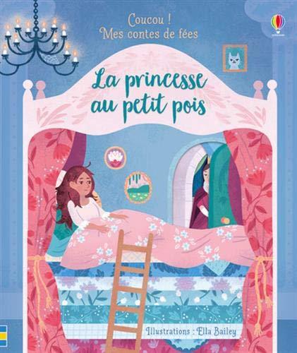 Coucou ! - Mes contes de fées - La princesse au petit pois
