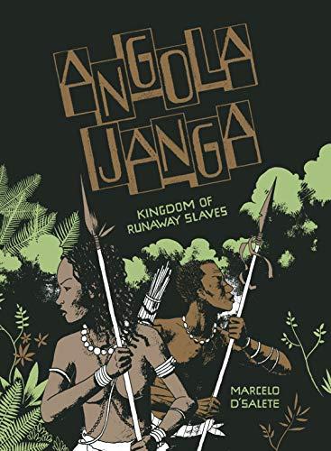 Angola Janga: Kingdom of Runaway Slaves (English Edition)