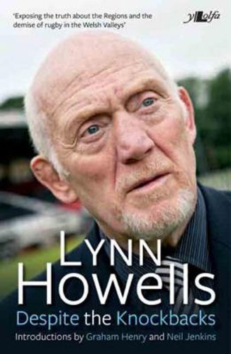 Despite the Knock-Backs - The Autobiography of Lynn Howells (English Edition)