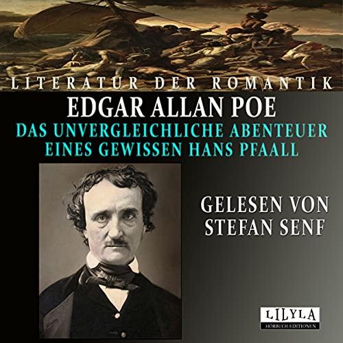 Das unvergleichliche Abenteuer eines gewissen Hans Pfaall