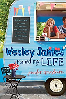 Wesley James Ruined My Life by [Jennifer Honeybourn]