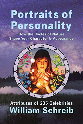 Portraits of Personality: How the Cycles of Nature Shape Your Character & Appearance (2) (Physical Traits of Zodiac Signs)