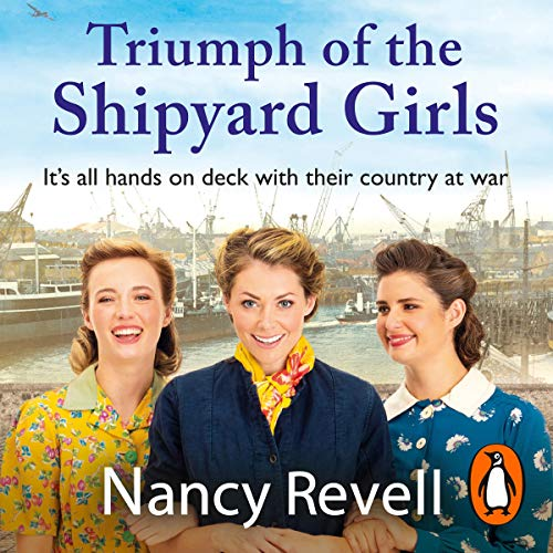 Triumph of the Shipyard Girls audiobook cover art
