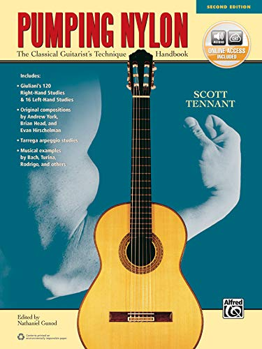Pumping Nylon (2nd Edition): The Classical Guitarist's Technique Handbook, Book & Online Audio
