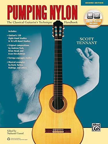 Pumping Nylon [2nd Edition]: A Classical Guitarist's Technique Handbook