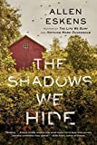 The Shadows We Hide