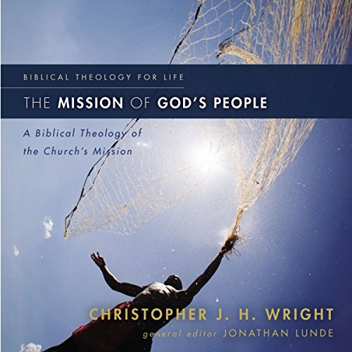 The Mission of God's People: Audio Lectures audiobook cover art