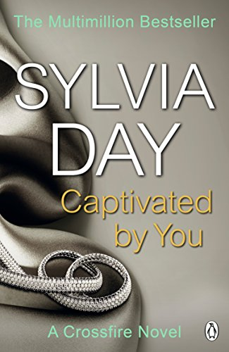 Captivated by You: A Crossfire Novel (English Edition)