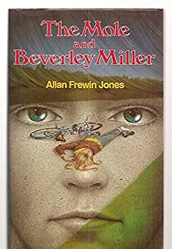 The Mole and Beverley Miller 0340413204 Book Cover