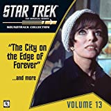 Star Trek: The Original Series 13: The City on the Edge of Forever / ...And More (Television Soundtrack)