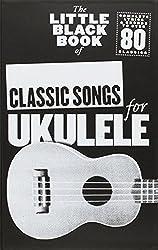 The Little Black Book of Classic Songs for Ukulele Uke Book