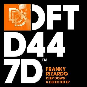 Deep Down & Defected EP