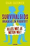 Survivalgids brugklas en puberteit: alles wat je weten wil! - Caja Cazemier