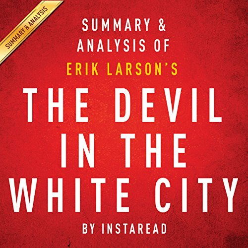 The Devil in the White City by Erik Larson: Summary & Analysis cover art