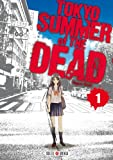 Tokyo - Summer of the dead T01