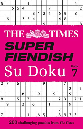 The Times Super Fiendish Su Doku: Book 7: 200 challenging puzzles from The Times