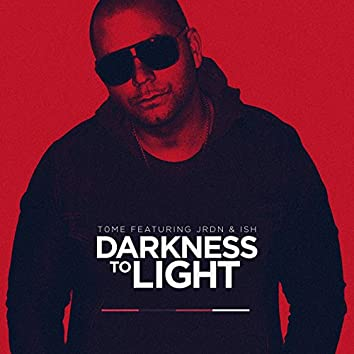 Darkness to Light (Radio Version)