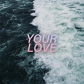Your Love (feat. Matt Citron)
