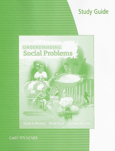 Study Guide for Mooney/Knox/Schacht's Understanding Social Problems, 7th