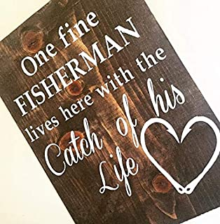 CELYCASY Wood Sign | One Fine Fisherman Lives Here with The Catch of His Life