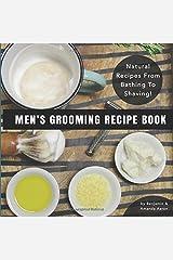 Men's Grooming Recipe Book Paperback