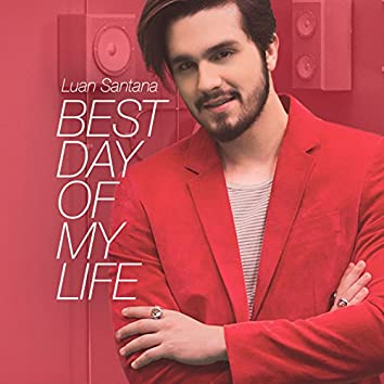 Best Day of My Life - Single
