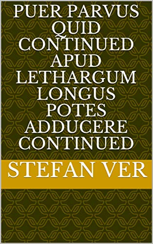 puer Parvus Quid continued apud lethargum longus potes adducere continued (Italian Edition)