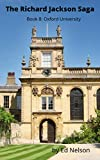 The Richard Jackson Saga: Book 8: Oxford University