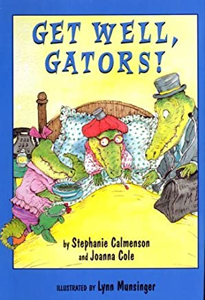 Get Well, Gators! (Gator Girls) by Stephanie Calmenson (1999-06-17)