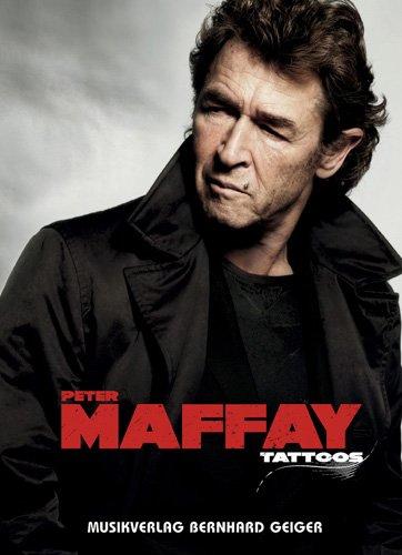 Peter Maffay - Tattoos (Songbuch, Songbook, Notenbuch) für Gesang, Klavier, Gitarre usw.