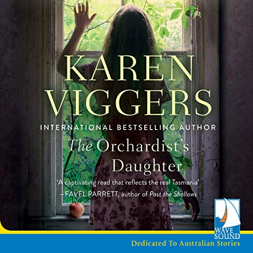 The Orchardist's Daughter audiobook cover art