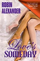 Love's Someday 1935216082 Book Cover