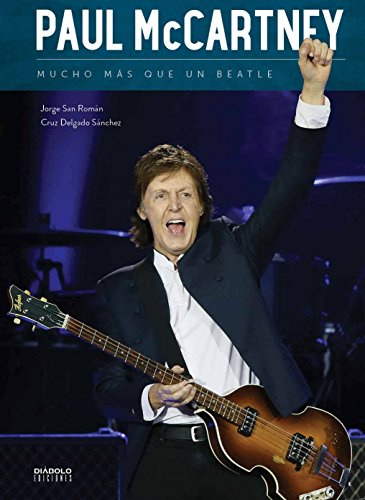 PAUL MCCARTNEY MUCHO MAR QUE UN BEATLE