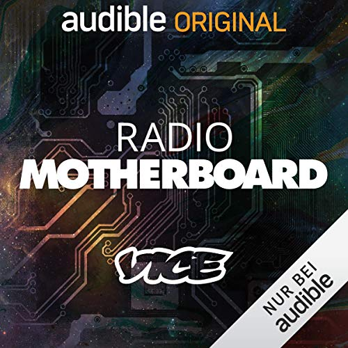 VICE - Radio Motherboard (Original Podcast) Titelbild