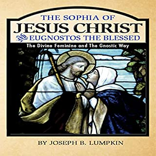 The Sophia of Jesus Christ and Eugnostos the Blessed audiobook cover art