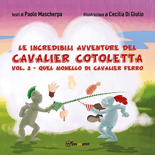 Le Incredibili Avventure del Cavalier Cotoletta 2 copertina