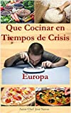 Que cocinar en tiempos de crisis: Europa