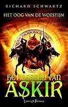 Het oog van de woestijn (Het geheim van Askir Book 3)