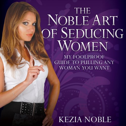 The Noble Art of Seducing Women audiobook cover art