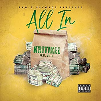 All in (feat. Milio)