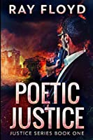 Poetic Justice: Large Print Edition