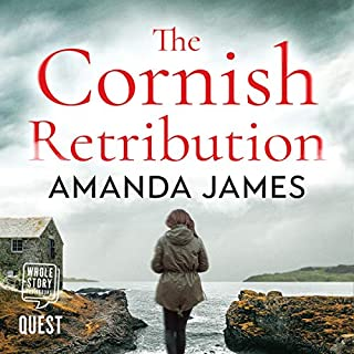 The Cornish Retribution                   By:                                                                                                                                 Amanda James                               Narrated by:                                                                                                                                 Melanie Crawley                      Length: 8 hrs and 20 mins     2 ratings     Overall 4.0