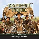 Broken Trail (Original Motion Picture Soundtrack)