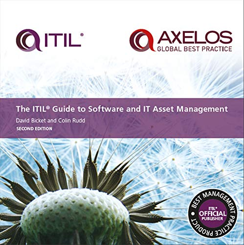 ITIL® Guide to Software and IT Asset Management - Second Edition