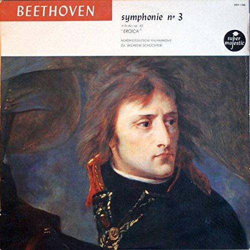 """Ludwig van Beethoven , Jascha Horenstein , Nordwestdeutsche Philharmonie , Wilhelm Schüchter - Symphonie N° 3 in Es-Dur, op. 55 """"Eroica"""" - Super Majestic - BHH 1.000"""