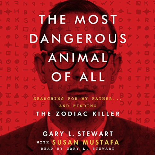 The Most Dangerous Animal of All audiobook cover art