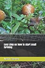 Easy step on how to start snail farming
