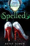 Spelled (The Storymakers Book 1)